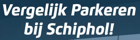 Lang Parkeren Schiphol Vergelijken v.a. → € 1,45 per dag! (Tip)